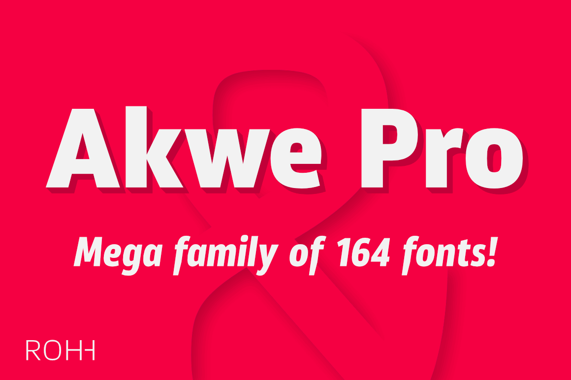 Akwe Pro Font Family of 150+ Modern Typefaces – only $24!