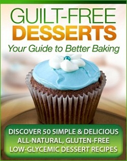 It's time to enjoy Guilt Free Desserts