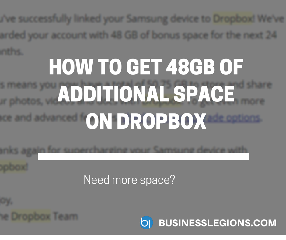 HOW TO GET 48GB OF ADDITIONAL SPACE ON DROPBOX