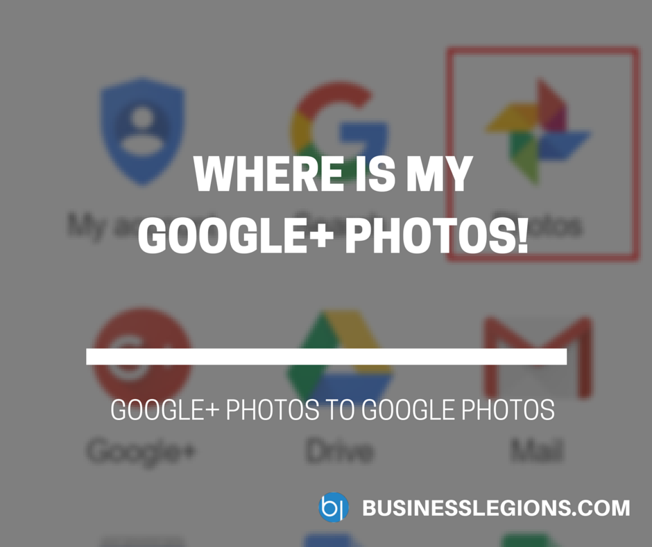 WHERE IS MY GOOGLE+ PHOTOS!