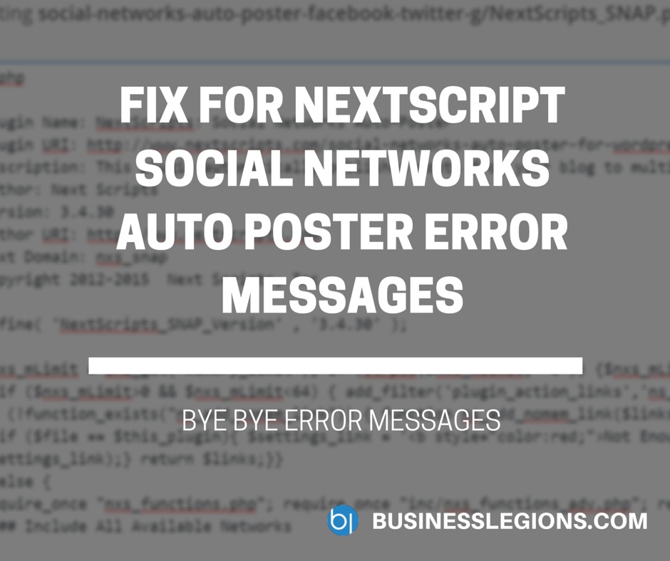 FIX FOR NEXTSCRIPT SOCIAL NETWORKS AUTO POSTER ERROR MESSAGES