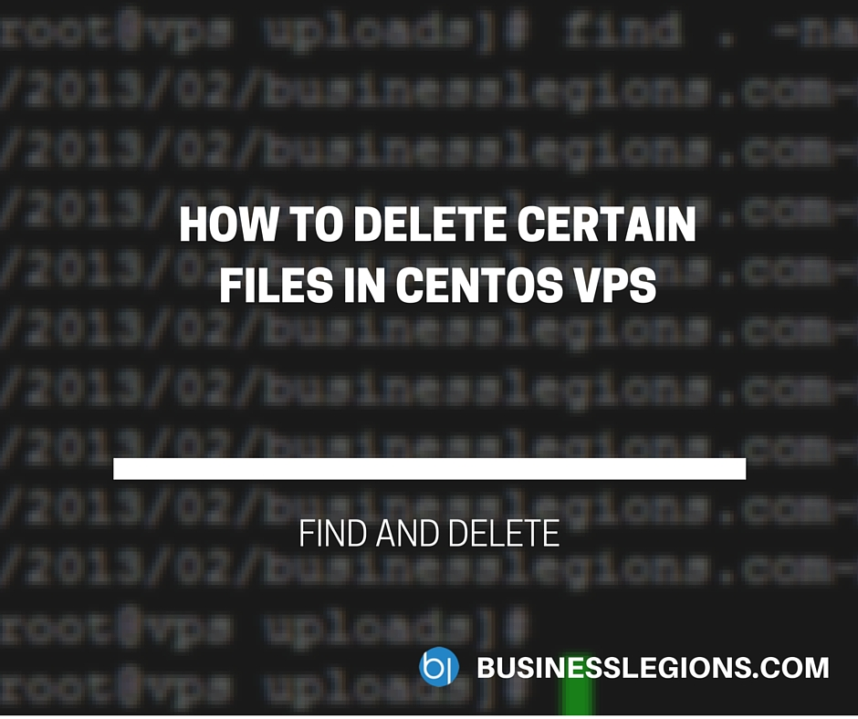 HOW TO DELETE CERTAIN FILES IN CENTOS VPS