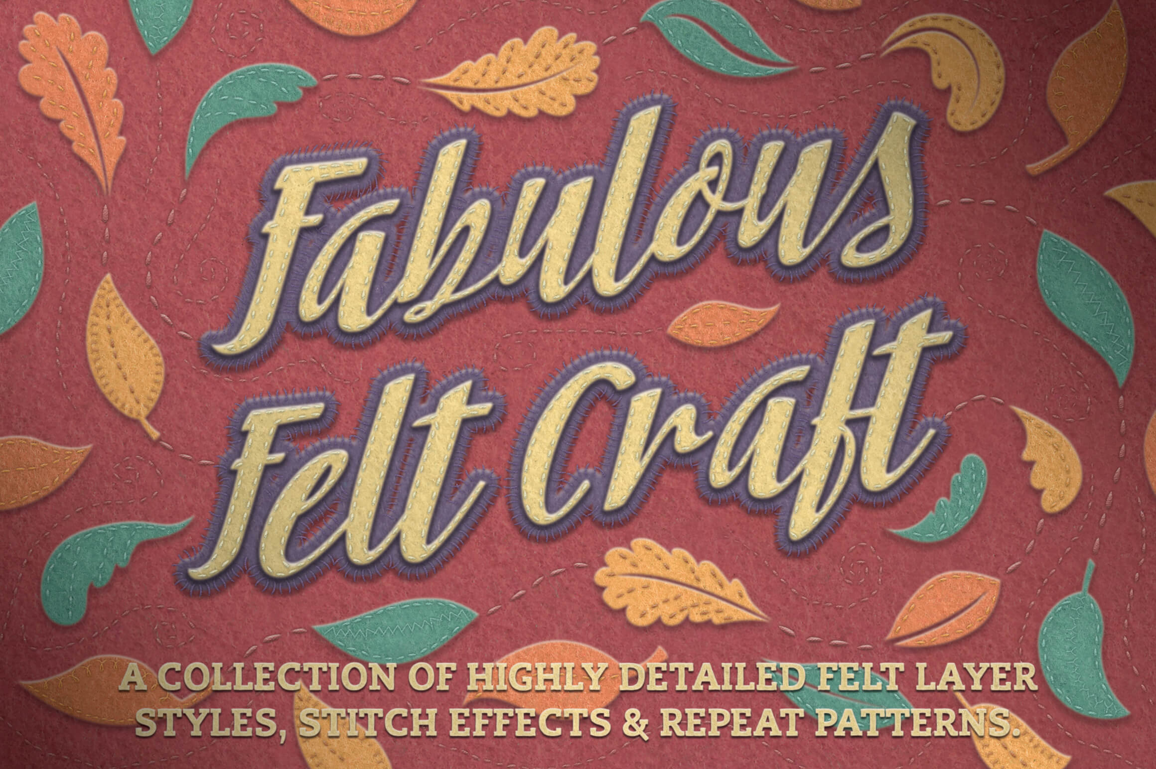 A Collection of 32 Photoshop Felt Styles & 10 Stitch Effects – only $7!