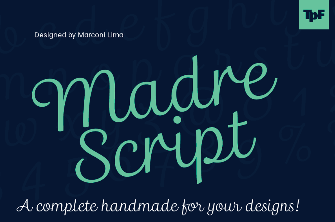 Madre Script: a Complete Script Font for Your Designs – only $9!