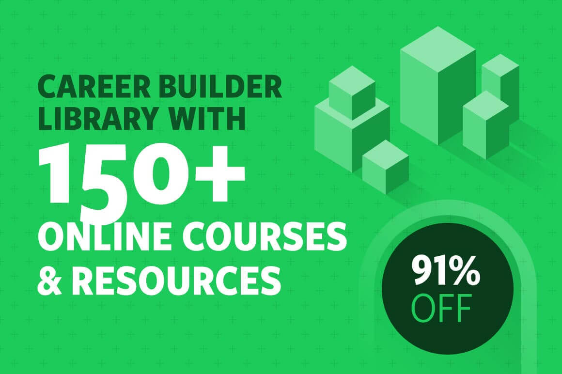 Career Builder Library with 150+ Online Courses and Resources – 91% off!