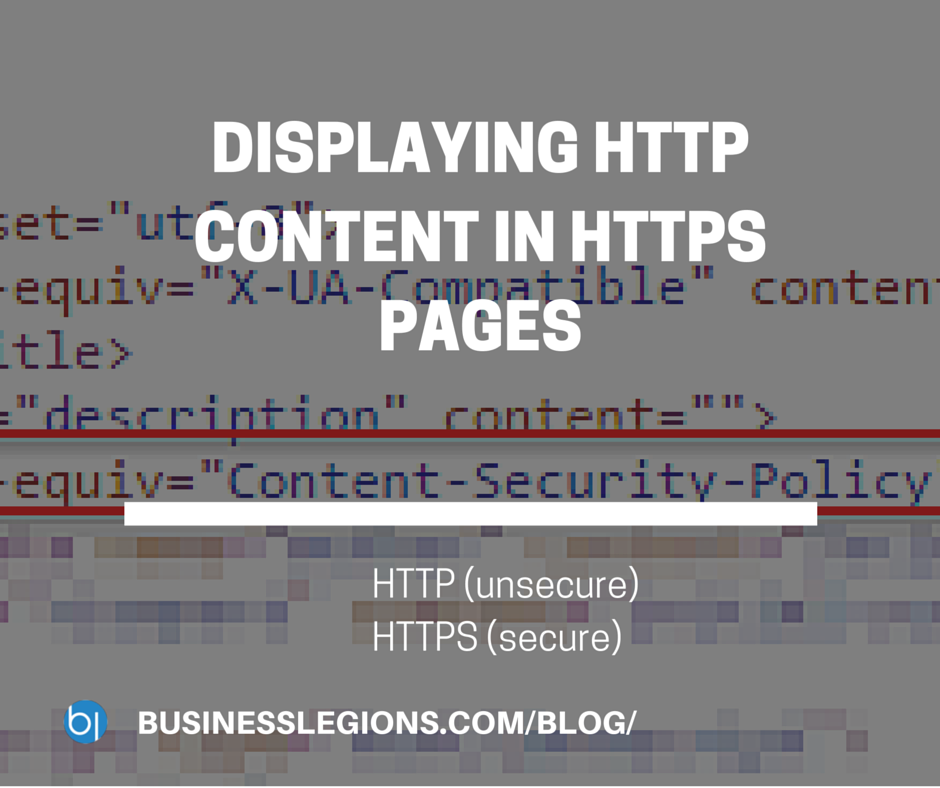 DISPLAYING HTTP CONTENT IN HTTPS PAGES