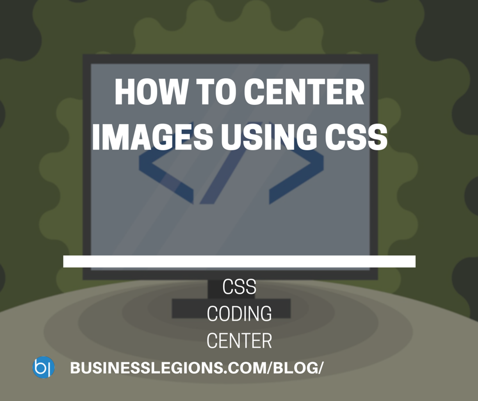 HOW TO CENTER IMAGES USING CSS