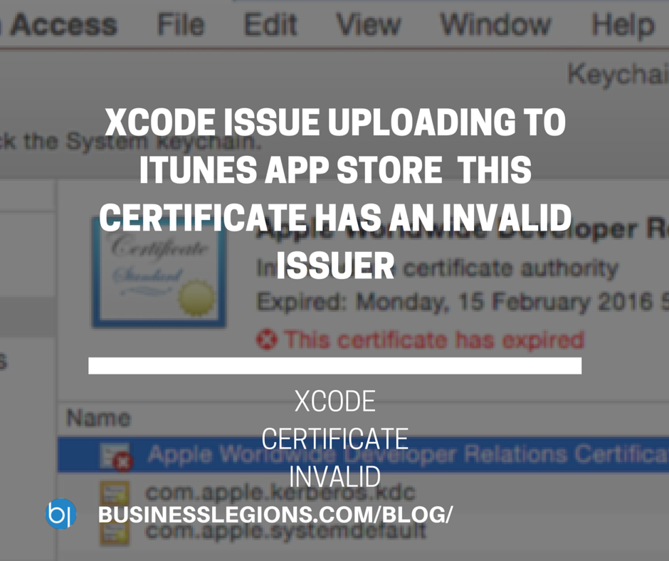 XCODE ISSUE UPLOADING TO ITUNES APP STORE  THIS CERTIFICATE HAS AN INVALID ISSUER
