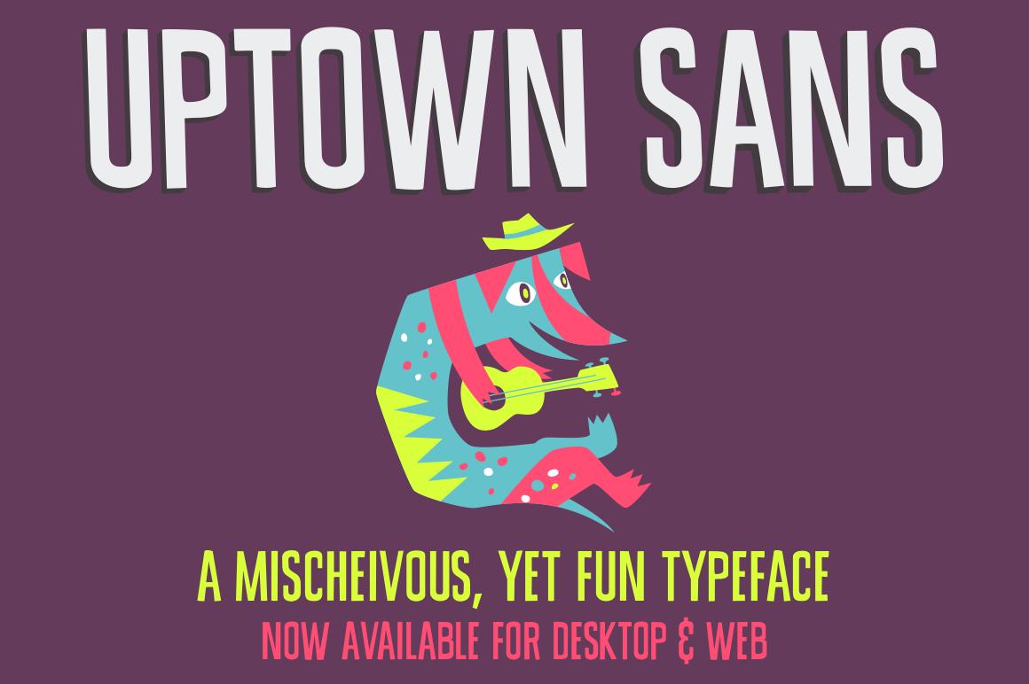Party With Uptown Sans: A Playful, Mischievous Sans Serif Font – only $12!