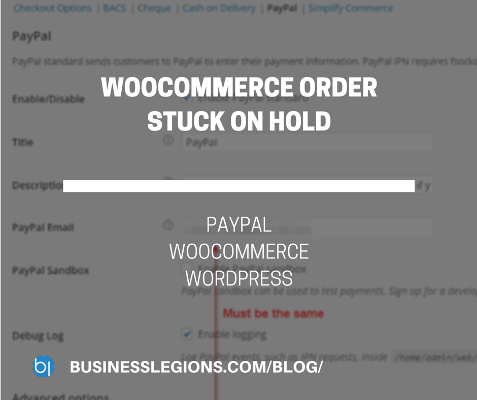 WOOCOMMERCE ORDER STUCK ON HOLD
