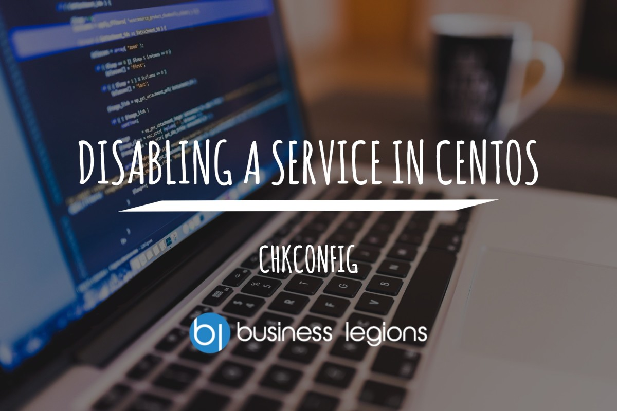 DISABLING A SERVICE IN CENTOS