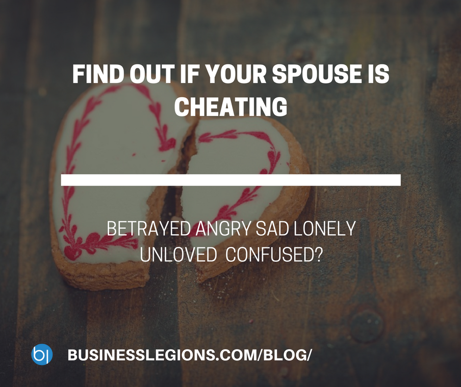 FIND OUT IF YOUR SPOUSE IS CHEATING