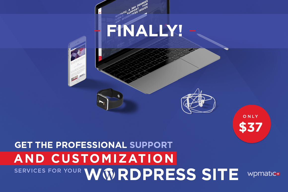 Get Top Notch Professional WordPress Support and Customization from WPmatic – $37!