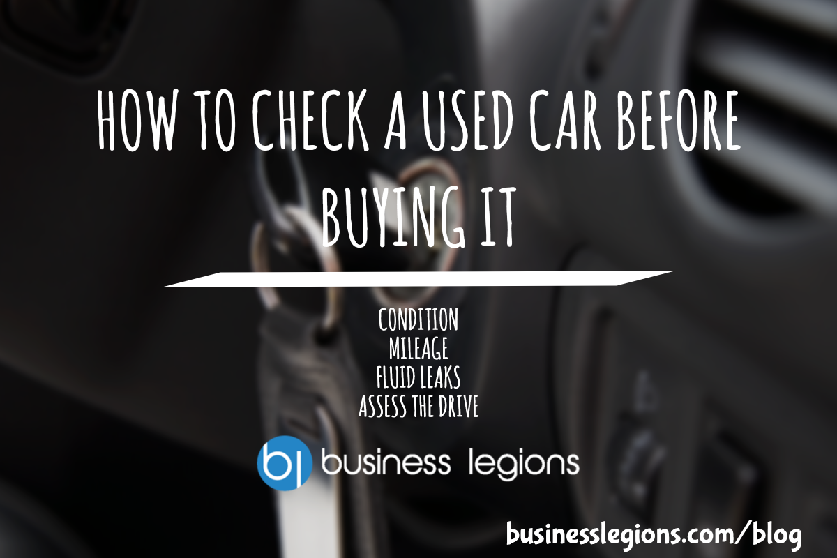 HOW TO CHECK A USED CAR BEFORE BUYING IT