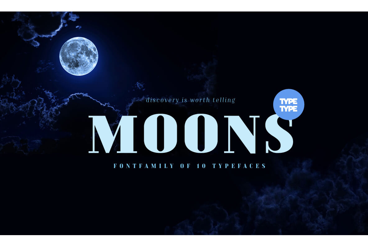 MOONS: An Elegant Font Family of 10 Typefaces – only $9!