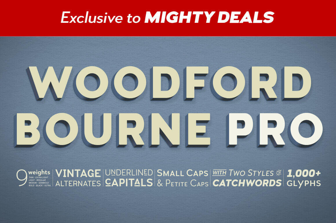Woodford Bourne PRO Family of 18 Vintage Grotesque-Style Fonts – only $15!