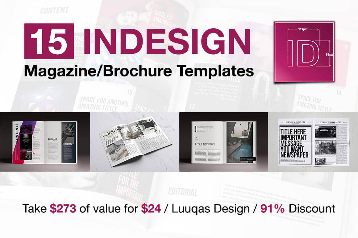 15 InDesign Magazine & Brochure Templates  – only $24!