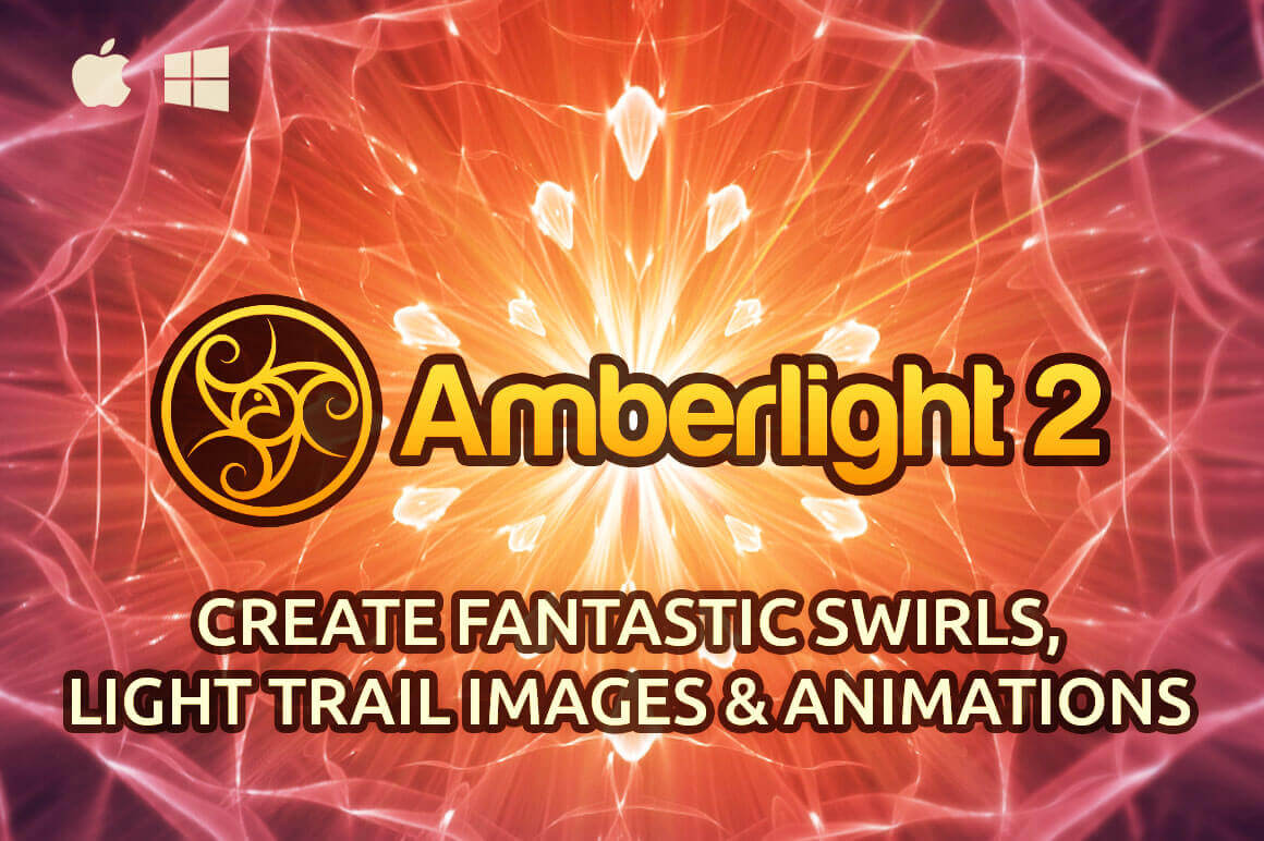 Amberlight 2: Create fantastic swirls, light trail images & animations – only $29!