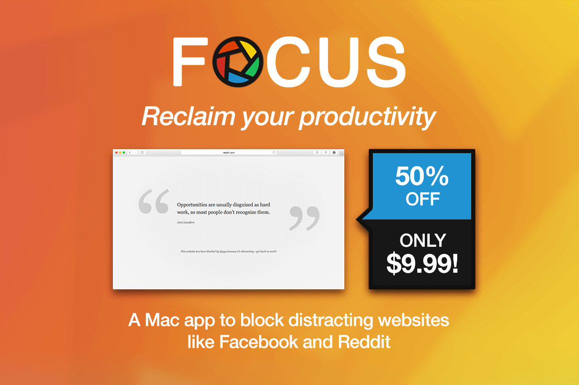 Reclaim Your Productivity with Focus for Mac – only $9.99!