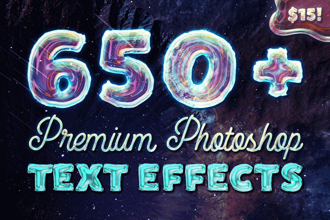 650+ Fantastic Premium Photoshop Text Effects – only $15!