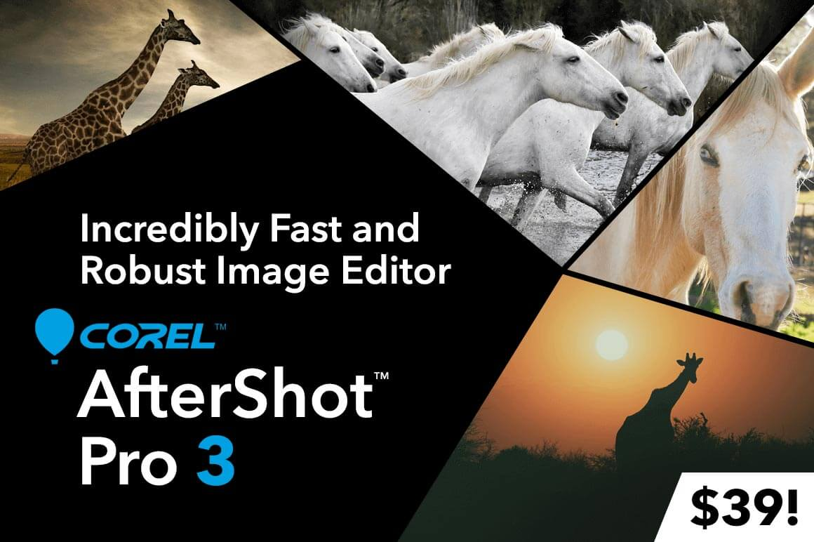 Incredibly Fast and Robust Image Editor: Corel AfterShot Pro 3 – only $39!