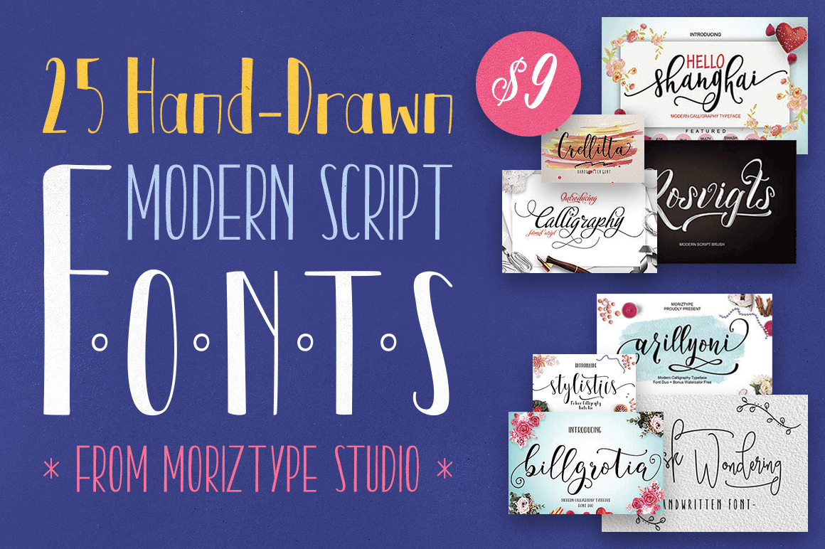 25 Hand-Drawn Modern Script Fonts from Moriztype Studio – only $9!