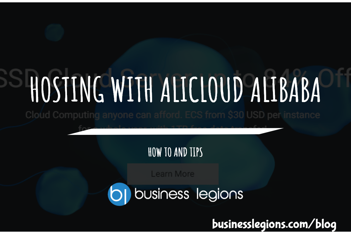 HOSTING WITH ALICLOUD ALIBABA -HOW TO AND TIPS