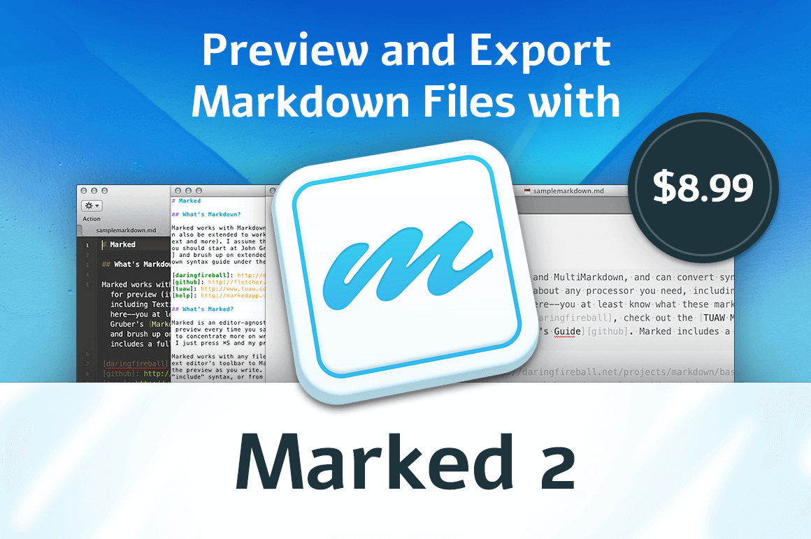 Preview and Export Markdown Files with Marked 2 for Mac – only $8.99!