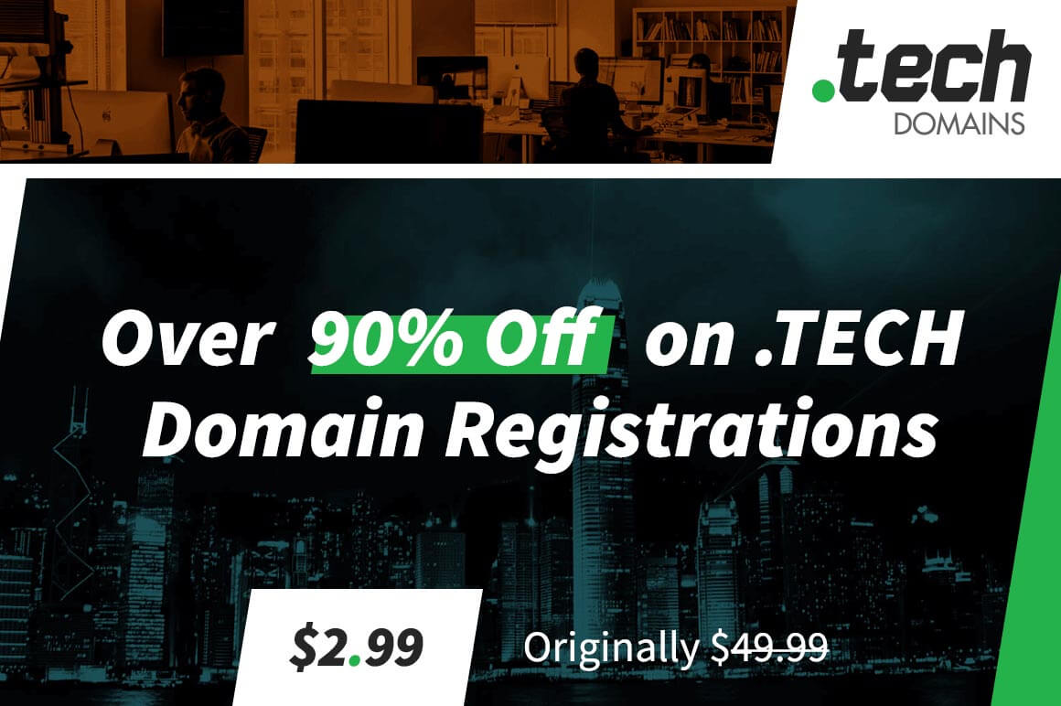 Save Over 90% on .TECH Domain Registrations – Starting at just $2.99!