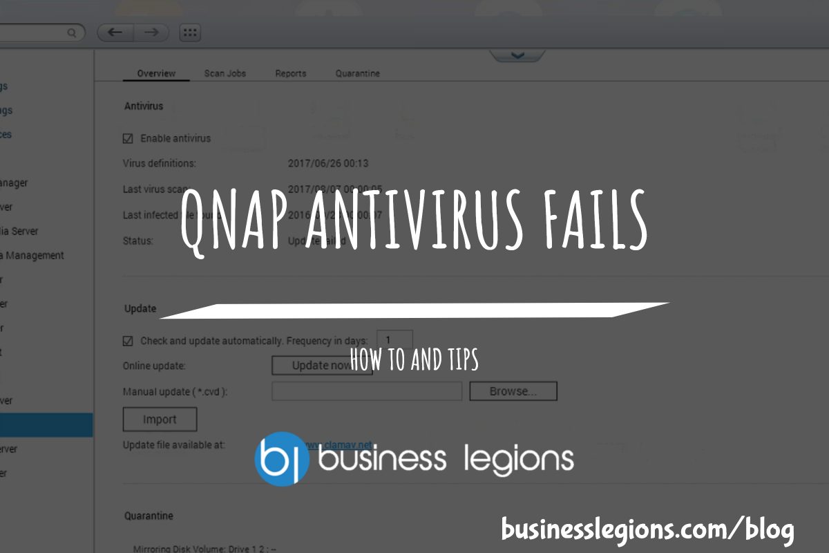 QNAP ANTIVIRUS FAILS -Business Legions Blog