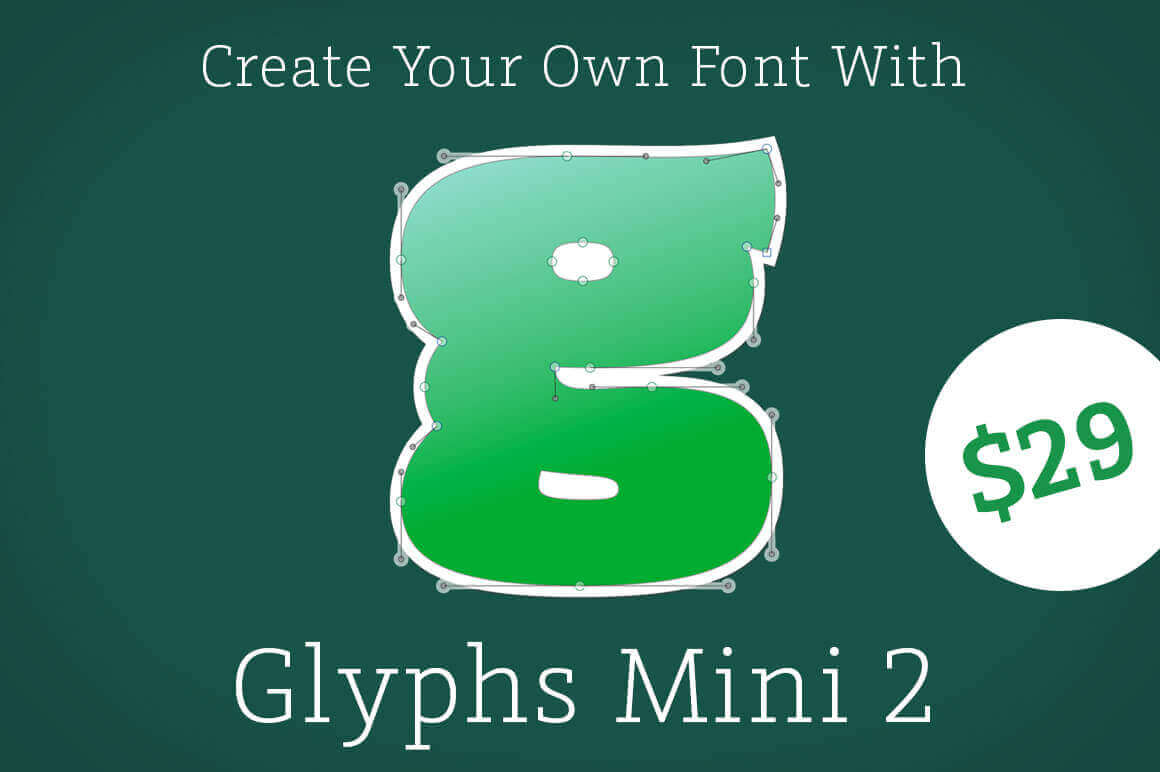 Create Your Own Fonts with Glyphs Mini 2 for Mac – only $29!