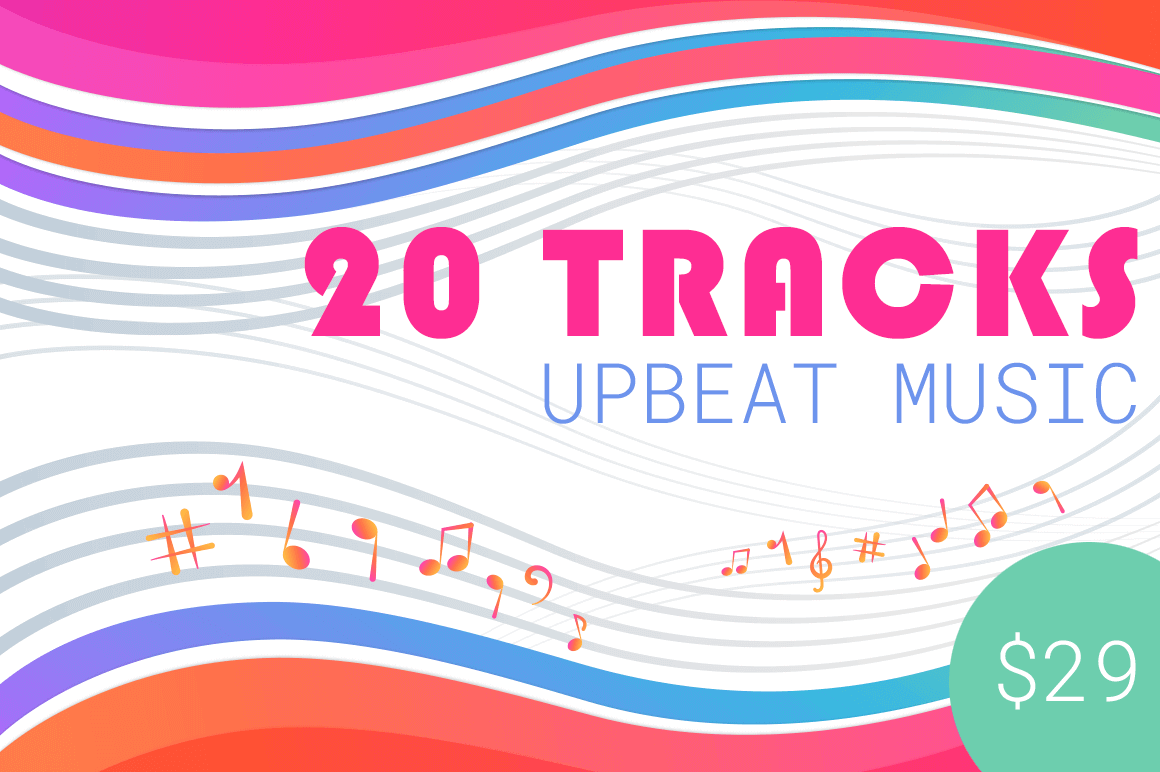 20 Royalty-Free Upbeat Music Tracks – only $29!