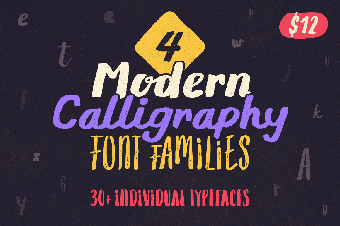 4 Modern Calligraphy Font Families, 30+ Individual Typefaces – only $12!