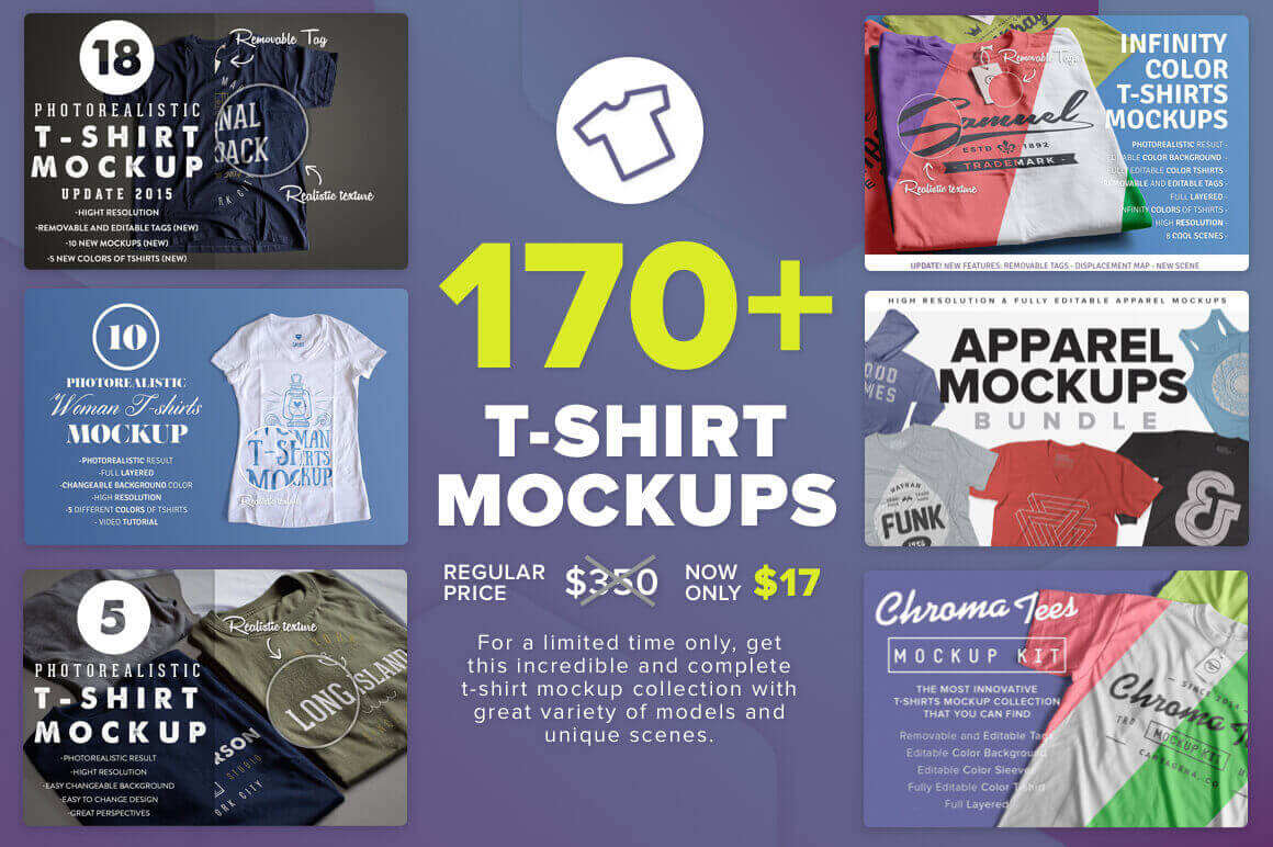 170+ Photo-Realistic T-Shirt Mockups – only $17!