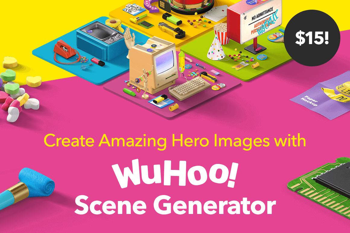 Create Amazing Hero Images with WuHoo! Scene Generator – only $15!