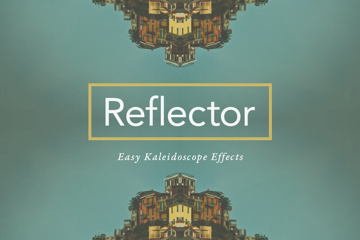 Create Stunning Kaleidoscope Effects with Reflector – only $9!
