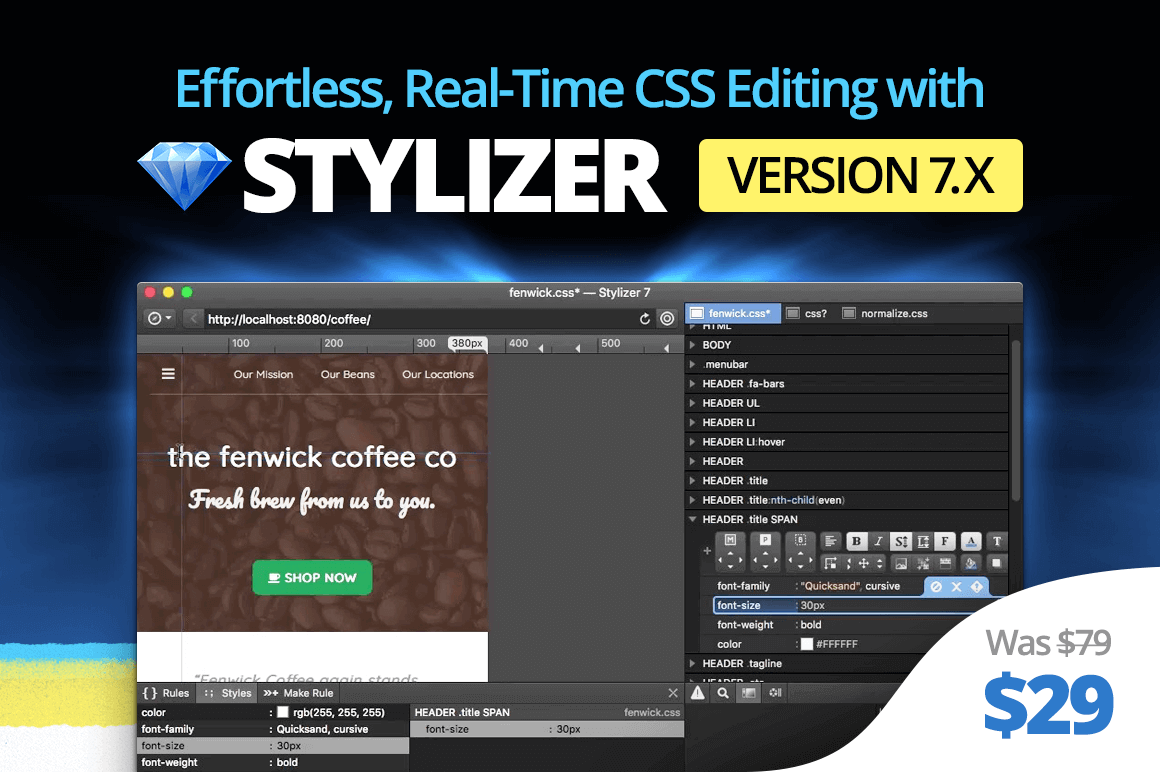 Effortless, Real-Time CSS Editing with Stylizer Version 7 – only $29!