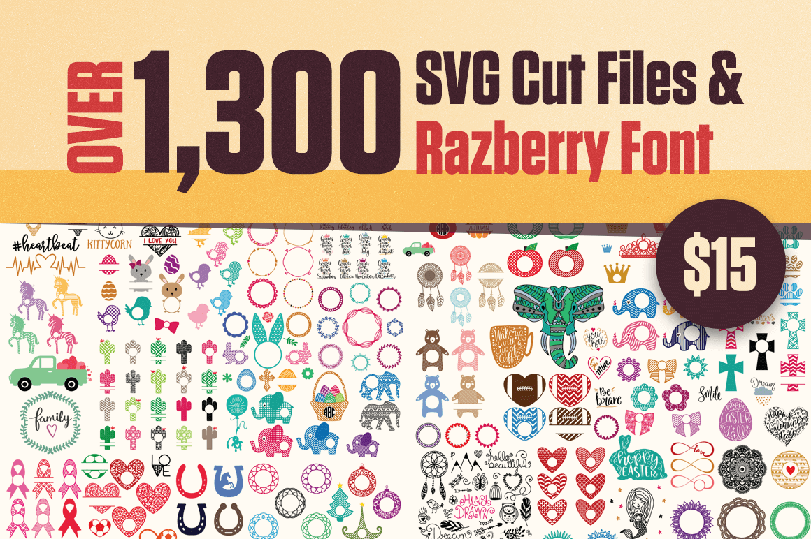 Over 1,300 SVG Cut Files & Razberry Font – only $15!