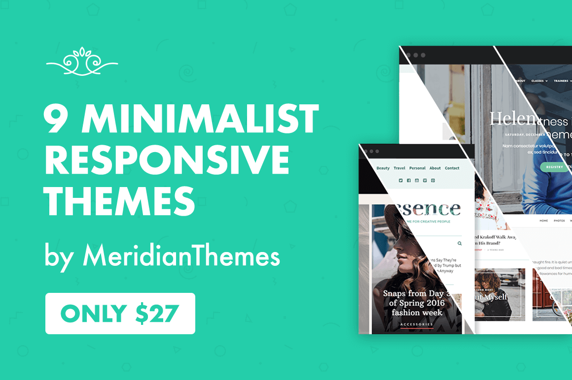 9 Minimalist Responsive Themes by MeridianThemes – only $27!