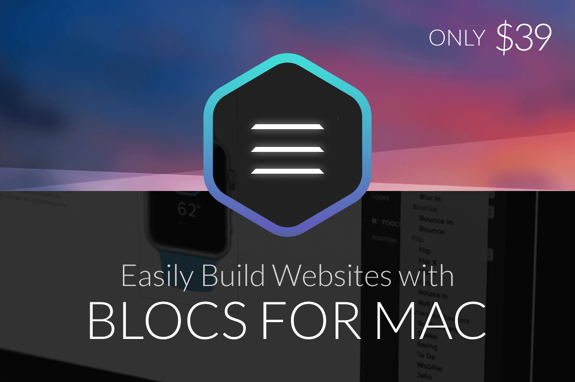 Easily Build Websites with Blocs For Mac – only $39!