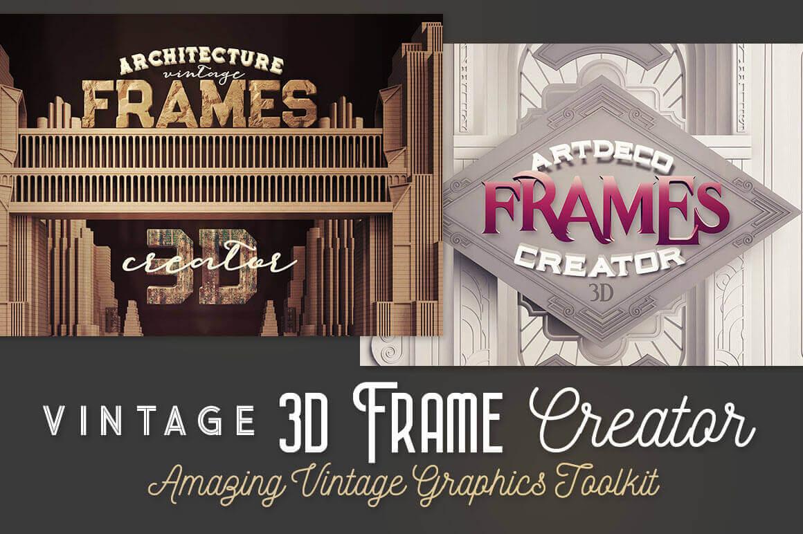 Vintage 3D Frame Creator – only $12!