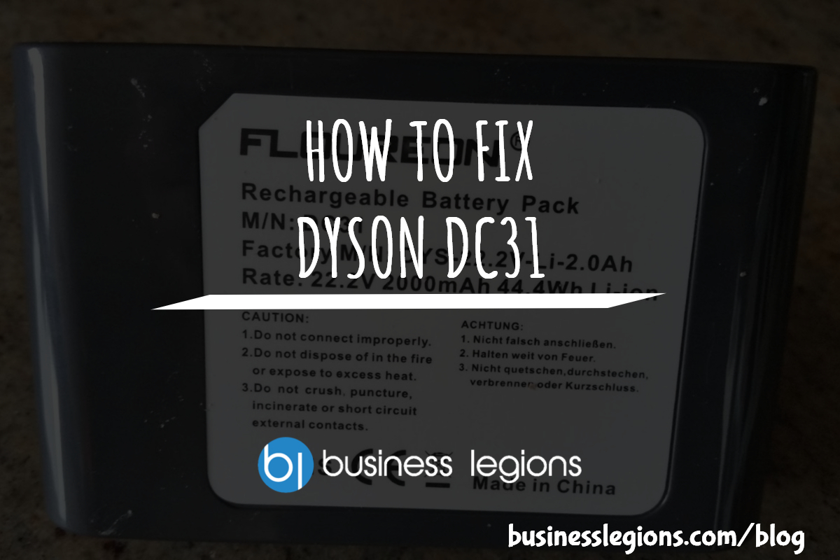 HOW TO FIX DYSON DC31