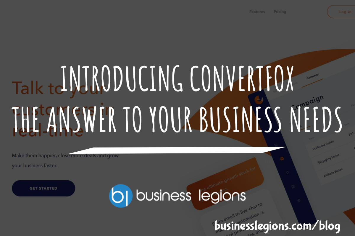 INTRODUCING CONVERTFOX – THE ANSWER TO YOUR BUSINESS NEEDS