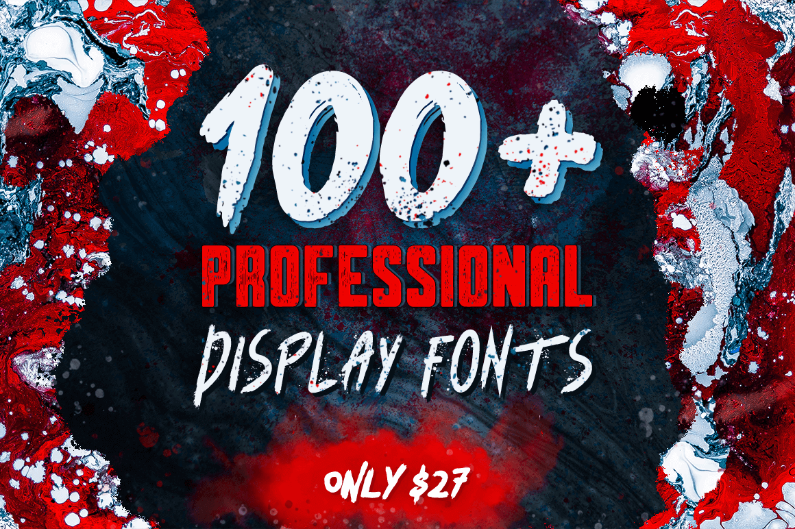 100+ Superb Professional Display Fonts - only $27!