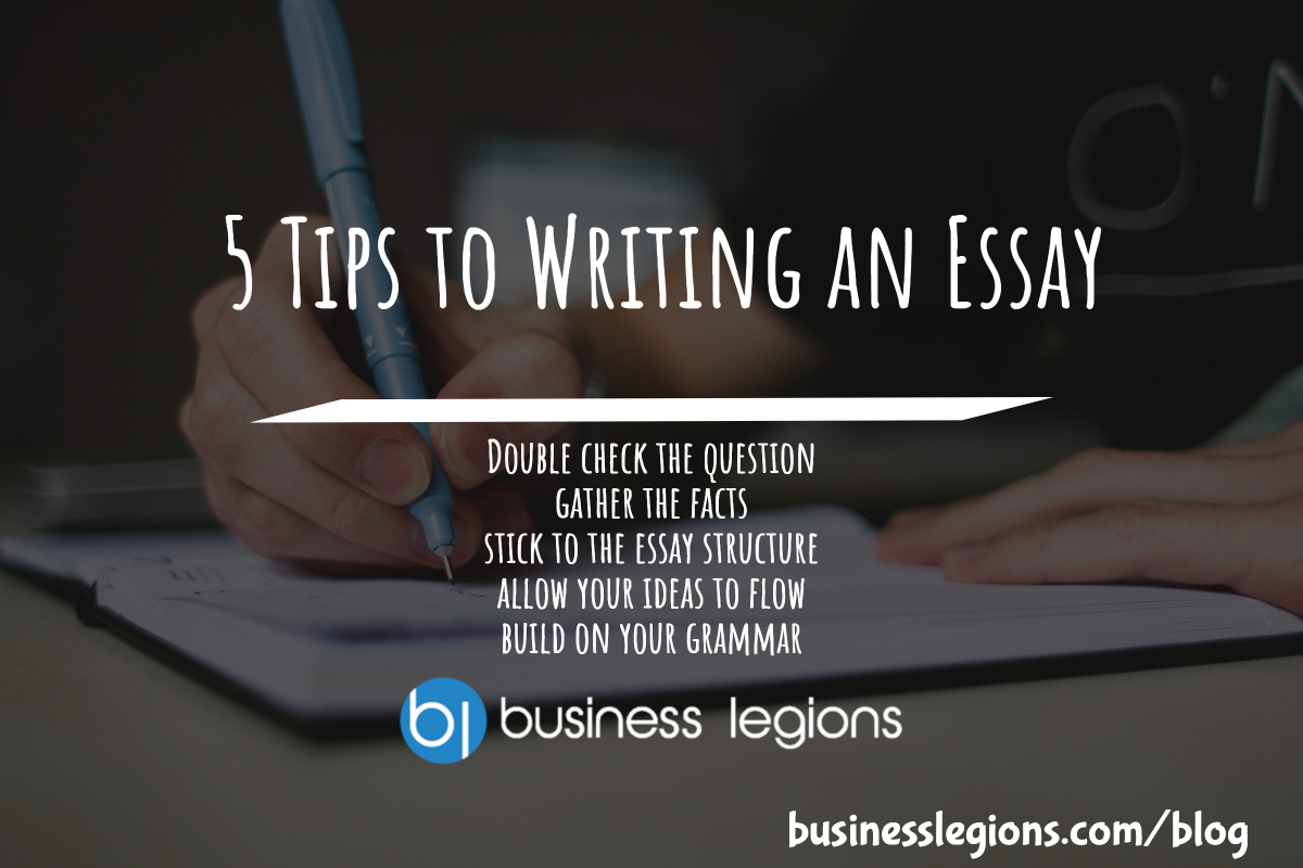 5 Tips to Writing an Essay