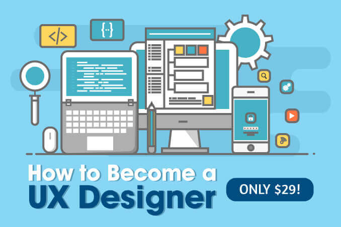 How To Become a UX Designer Course – only $29!