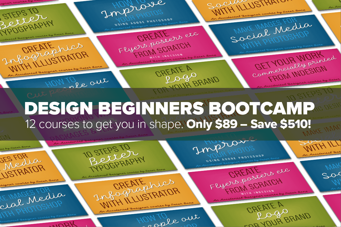 Design Beginners Bootcamp of 12 Courses – only $89!