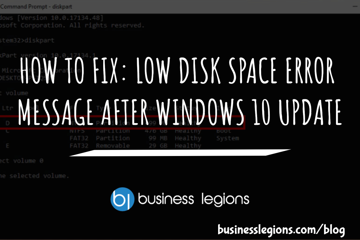 HOW TO FIX: LOW DISK SPACE ERROR MESSAGE AFTER WINDOWS 10 UPDATE