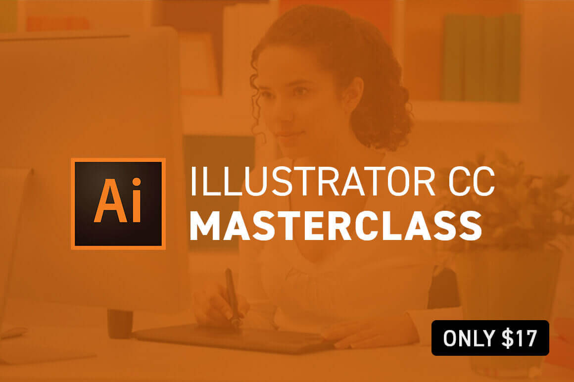 Illustrator CC 2018 MasterClass Taught By One of the World's Top Instructors – only $17!