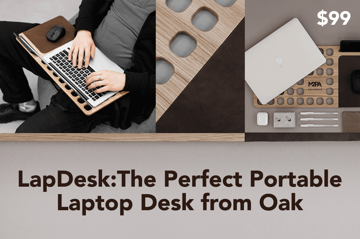 LapDesk: The Perfect Portable Laptop Desk from Oak